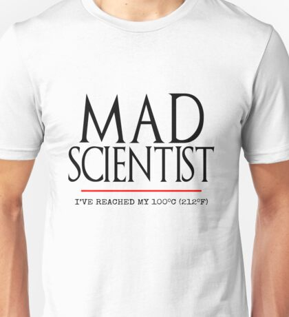Mad Scientist (Science March 2017) Unisex T-Shirt