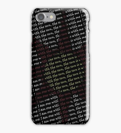 I am one with the sun iPhone Case/Skin
