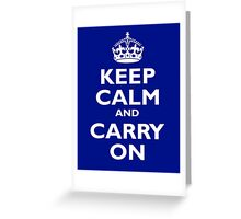 Keep Calm & Carry On, Be British! White on Royal Blue Greeting Card