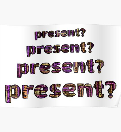 Present? Poster