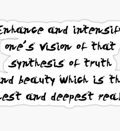 "Enhance and intensify.. ""Ovid"" Inspirational Quote Sticker"