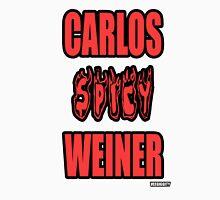 Carlos Spicy Weiner Unisex T-Shirt