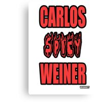 Carlos Spicy Weiner Canvas Print