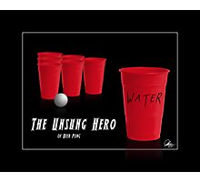 The Unsung Hero of Beer Pong Photographic Print