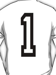TEAM SPORTS, NUMBER 1, FIRST, ONE, Numero Uno, Competition T-Shirt