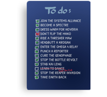 Commander Shepards To-Do List Canvas Print