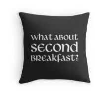 What About Second Breakfast Throw Pillow