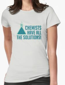 Chemists Have All The Solutions Womens Fitted T-Shirt