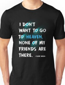 Quote by Oscar Wilde Unisex T-Shirt