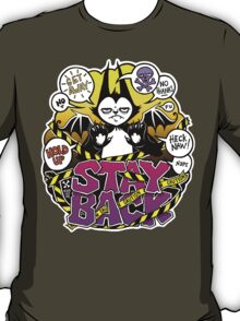 Stay Back T-Shirt