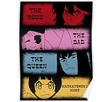 The good, The Bad, The Queen & Mankanshoku Mako Poster