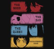 The good, The Bad, The Queen & Mankanshoku Mako by vanitasaurus