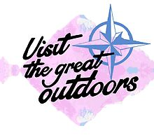 Visit the great outdoors! by paigejones94