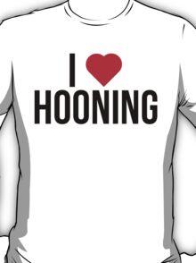 I <3 Hooning T-Shirt