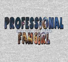 Professional Fangirl (no ovaries left) by thescudders