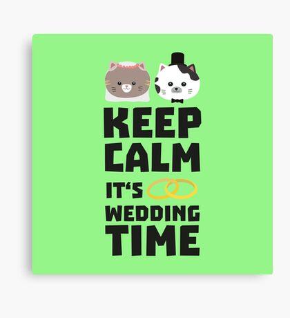 wedding time keep calm Ritj0 Canvas Print