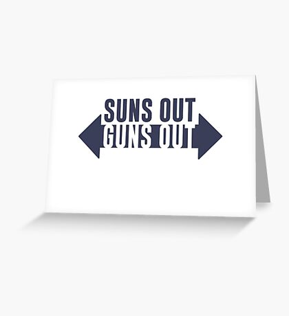 Suns Out Guns Out Fitness Greeting Card