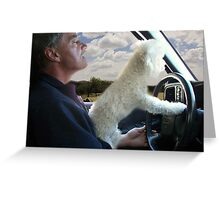 """☸•°*""""˜SIT BACK AND RELAX - LET ME SHOW U HOW TO DRIVE CANINE STYLE--INCLUDED IS MY WRITTEN POEM""""*°•☸ Greeting Card"""