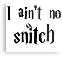 I ain't no snitch  Metal Print