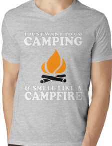 I Just Want To Go Camping And Smell Like A Campfire Funny Cute Gift Camper Camp RV Mens V-Neck T-Shirt