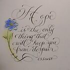 CS Lewis Hope quote calligraphy art  by Melissa Goza