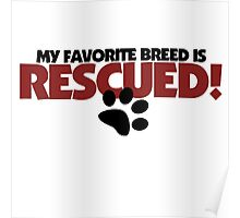 Rescued Dogs ONLY Poster