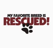 Rescued Dogs ONLY by Boogiemonst