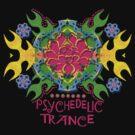 PSYCHEDELIC TRANCE by webgrrl