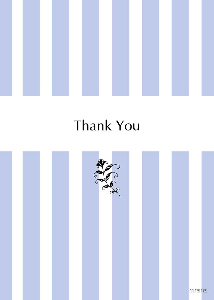 Blue Candy Stripes Thank You by Mariana Musa