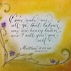 Scripture Matthew 11:28 calligraphy art by Melissa Goza