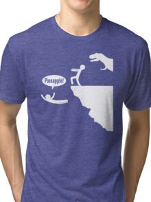 Know When to Use Pineapple Tri-blend T-Shirt