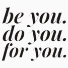 Be You by The Art Store