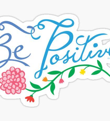 Be Positive Sticker