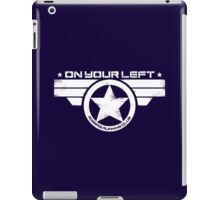 """On Your Left"" Version 5 Distressed Print (also available in blue on white) iPad Case/Skin"