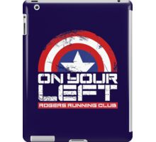 """""""On Your Left"""" Version 02 iPad Case/Skin"""
