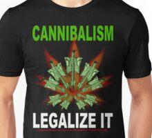 Cannibalism - Legalize It Unisex T-Shirt