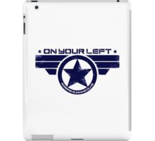 """On Your Left"" Version 5 Distressed Print 2 iPad Case/Skin"