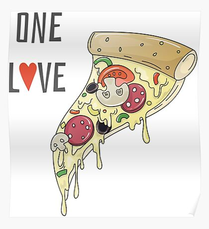 Pizza One Love Poster
