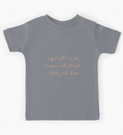 Girl, woman and lady - rose gold quote Kids Tee