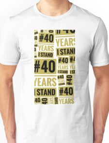 #40YEARSISTAND - 40 YEARS I STAND (tan) Unisex T-Shirt