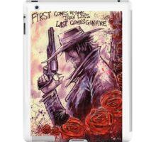 Last Comes Gunfire iPad Case/Skin