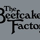 The Beefcake Factory by popnerd