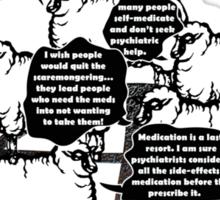 The psychiatric prayer rituals Sticker