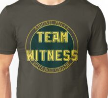 Team Witness. Unisex T-Shirt