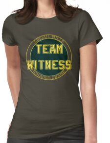Team Witness. Womens Fitted T-Shirt
