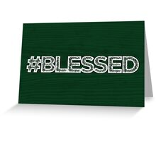 #BLESSED wooden Greeting Card