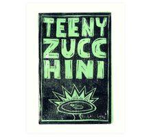 Teeny Zucchini Art Print