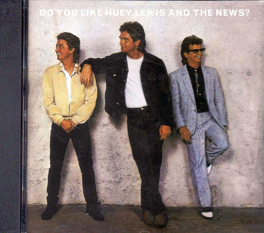 Do you like Huey Lewis and the News? by emilieroy