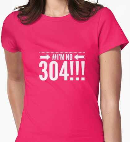 I'm no 304 Womens Fitted T-Shirt