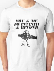 You & Me To Infinity & Beyond Unisex T-Shirt